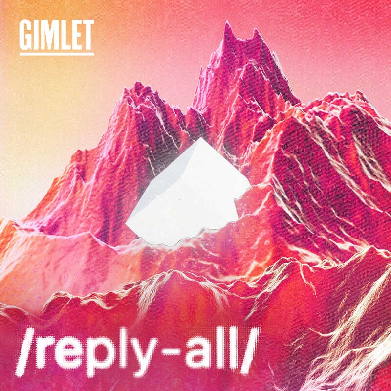reply all gimlet